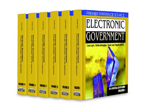 Electronic Government: Concepts, Methodologies, Tools and Applications