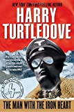 Harry Turtledove Man with the Iron Heart