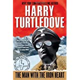 Man with the Iron Heartby Harry Turtledove
