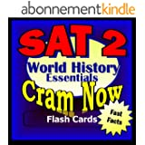 SAT II Prep Test WORLD HISTORY Flash Cards--CRAM NOW!--SAT 2 Exam Review Book & Study Guide (SAT II Cram Now! 5) (English Edition)