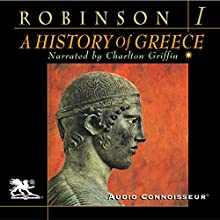 A History of Greece, Volume 1 | Livre audio Auteur(s) : Cyril Robinson Narrateur(s) : Charlton Griffin