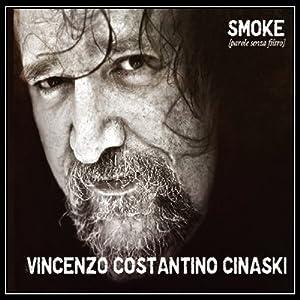 Smoke[parole senza filtro]