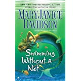 Swimming without a Net (Fred the Mermaid, Book 2) ~ MaryJanice Davidson