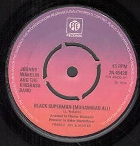 Johnny Wakelin & Kinshasa Band, The - Black Superman (Muhammad Ali)
