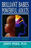 img - for Brilliant Babies, Powerful Adults: Awaken the Genius Within book / textbook / text book