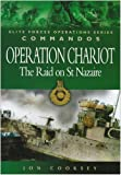 img - for Commandos: Operation Chariot: The Raid on St Nazaire (Elite Forces Operations Series) book / textbook / text book