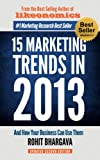 15 Marketing Trends In 2013 And How Your Business Can Use Them