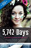 img - for 5,742 Days: A Mother's Journey Through Loss book / textbook / text book