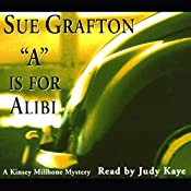 A Is for Alibi: A Kinsey Millhone Mystery | Sue Grafton