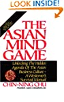 The Asian Mind Game: Unlocking the Hi...