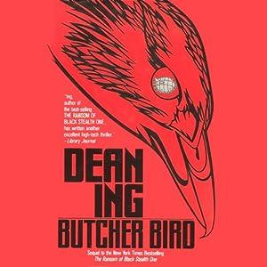Butcher Bird | [Dean Ing]