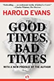 Good Times, Bad Times (1453258361) by Evans, Harold