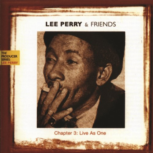 VA – Lee Perry And Friends – Chapter 3: Live As One (2000) [FLAC]