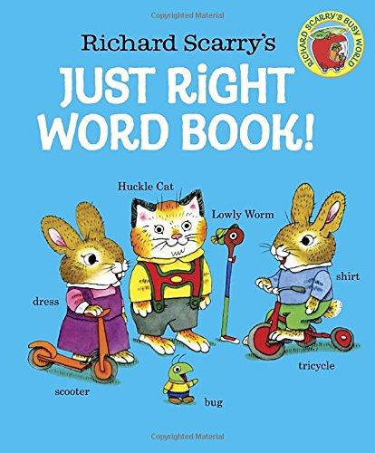 Richard scarry s just right word book harvard book store