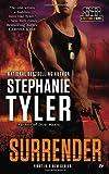 Surrender: A Section 8 Novel (A Section Eight Novel)