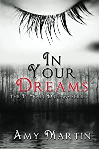 (FREE on 7/25) In Your Dreams by Amy Martin - http://eBooksHabit.com