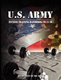 img - for U.S. Army Fitness Training Handbook FM 21-20: Official U.S. Army Physical Fitness Guide book / textbook / text book