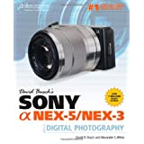 David Busch&#39;s Sony a Nex-5/Nex-3 Guide to Digital Photographyvon &#34;David D. Busch&#34;