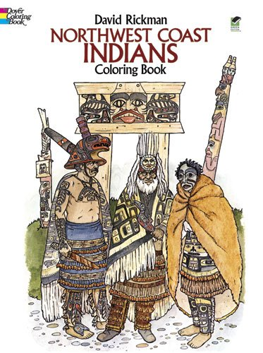 Northwest Coast Indians Coloring Book (Dover History Coloring Book)