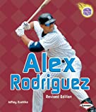 Alex Rodriguez (Amazing Athletes)