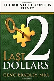 Last 2 Dollars