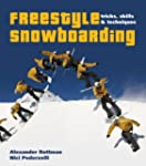 Freestyle Snowboarding: Tricks, Skill...