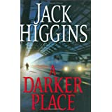 "A Darker Placevon ""Jack Higgins"""