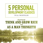 5 Personal Development Classics: Five All-Time Bestsellers | Napoleon Hill,George Lincoln Walton,Henry Thomas Hamblin,James Allen,Frank Channing Haddock