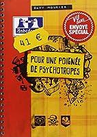 41 euros pour une poignée de psychotropes