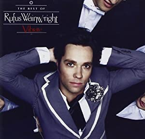 Amazon Com Rufus Wainwright Vibrate The Best Of Music