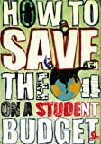 Kate Aydin How to Save the Planet on a Student Budget