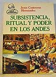 img - for Subsistencia, ritual y poder en los Andes (Textos de antropologia) (Spanish Edition) book / textbook / text book