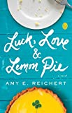 Luck, Love, and Lemon Pie