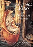 Remedios Varo: Unexpected Journeys (0789206277) by Janet A. Kaplan