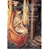 Remedios Varo: Unexpected Journeysby Janet Kaplan