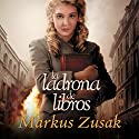 La ladrona de libros Audiobook by Markus Zusak Narrated by Mercè Montalà