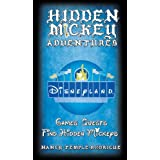 Hidden Mickey Adventures in Disneyland (Hidden Mickey Quests) ~ Nancy Temple Rodrigue