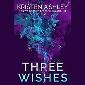 Three Wishes | [Kristen Ashley]