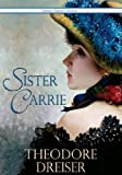Image of Sister Carrie - Full Version (Annotated) (Literary Classics Collection Book 87)