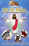 He is Risen: The True Meaning of Easter (Bible Stories for Kids)