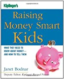Raising Money Smart Kids: What They Need to Know about Money and How to Tell Them (Kiplingers Personal Finance)