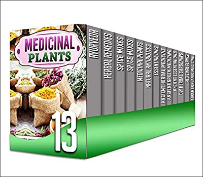 Organic Medicine: 13 in 1 Box Set - Get These 13 in 1 Amazing Books And Learn About The Benefits of Organic Medicine, Natural Antibiotics And Herbal Remedies That Cures Diseases