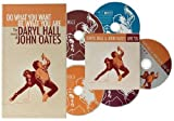 "Do What You Want, Be What You Are: The Music of Daryl Hall & John Oates (4 CD Set plus Bonus Disc, ""Live '05"")"