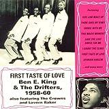 echange, troc Ben E King & The Drifters - First Taste of Love