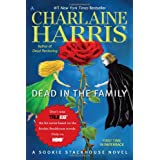 "Dead in the Family: A Sookie Stackhouse Novel (Sookie Stackhouse/True Blood, Band 10)von ""Charlaine Harris"""