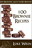 100 Brownie Recipes - Easy Recipes For 100 Of The Best Brownies