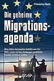 Image de Die geheime Migrationsagenda: Wie elitäre Netzwerke mithilfe von EU, UNO, superreichen St