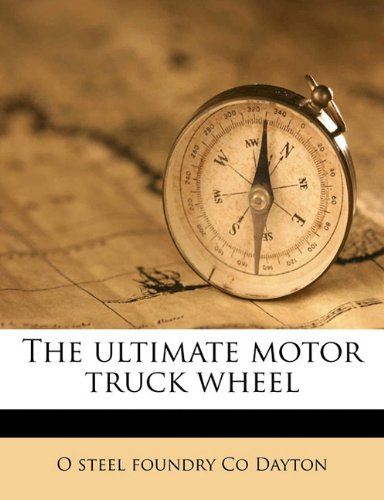 The ultimate motor truck wheel