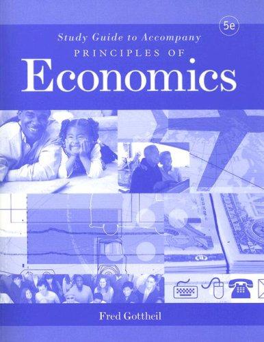 Study Guide to accompany Principles of Economics