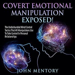 Covert Emotional Manipulation Exposed! Audiobook